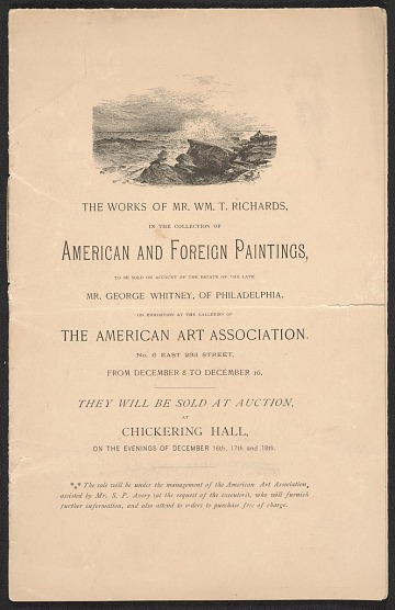 thumbnail image for The works of Mr. Wm. T. Richards in the collection of ... paintings to be sold on account of the estate of the late Mr. George Whitney