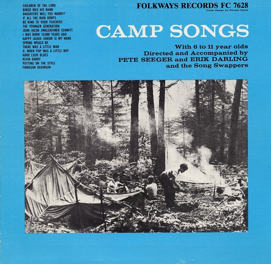 image for Camp songs sound recording : with 6, 7, 8, 9, 10, and 11 year olds / directed and accompanied by Pete Seeger and Erik Darling and the Song Swappers