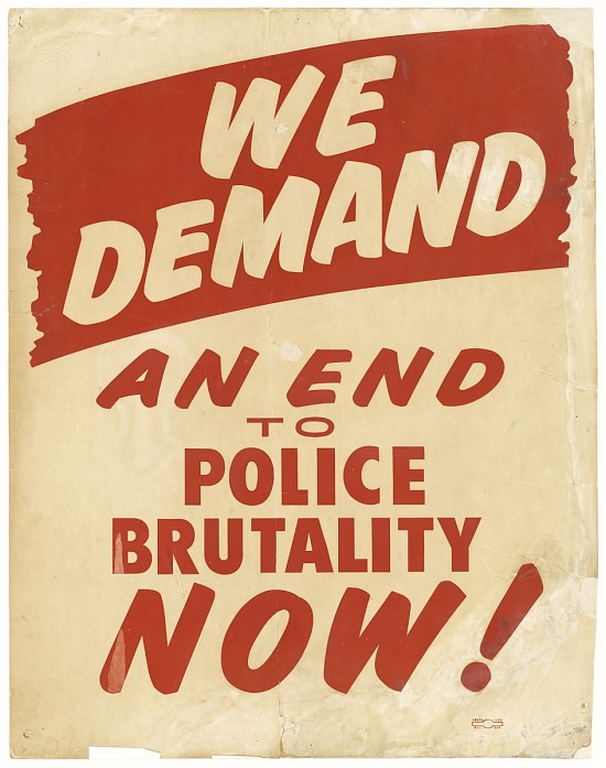 "image for Placard from March on Washington ""WE DEMAND AN END TO POLICE BRUTALITY NOW"""