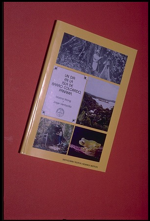 "Book cover, ""Un Dia en La Isla de Barro Colorado, Panama"" by Marina Wong and Jorge Ventocilla, Panama, STRI"