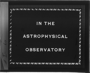 In the Astrophysical Observatory